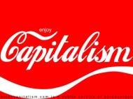 Uverenje da je neoliberalni kapitalizam rešenje zagonetke istorije postiže se na isti način kao uverenje da je Koka Kola piće povezano sa radošću iavanturom